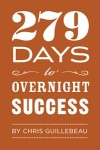 279 Days to Overnight Success [Download]