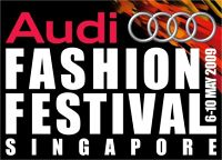 Audi Fashion Festival 2009: 6-10 May