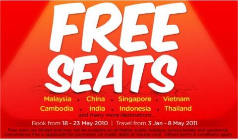 AirAsia offers free seats till May 23 2010. Don't miss it!