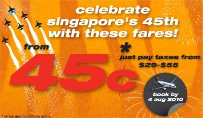 Celebrate Singapore's 45th with airfares from 45c Till 4 Aug  2010