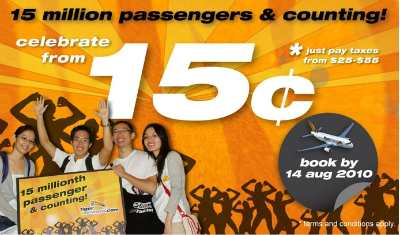 Celebrate 15 million passengers and counting with airfares from 15c Till 14 Aug 2010